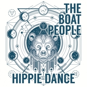 The Boatpeople - Hippie Dance